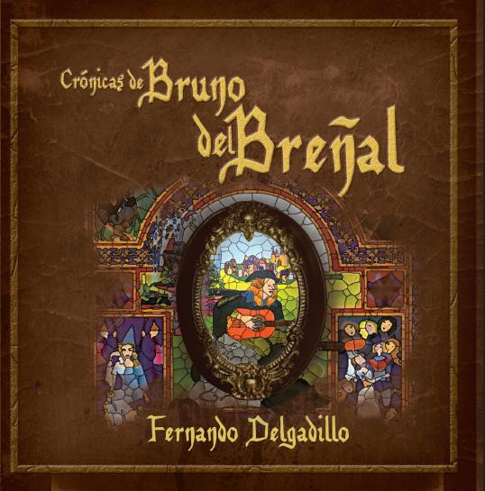 Cronicas de Bruno del Breñal